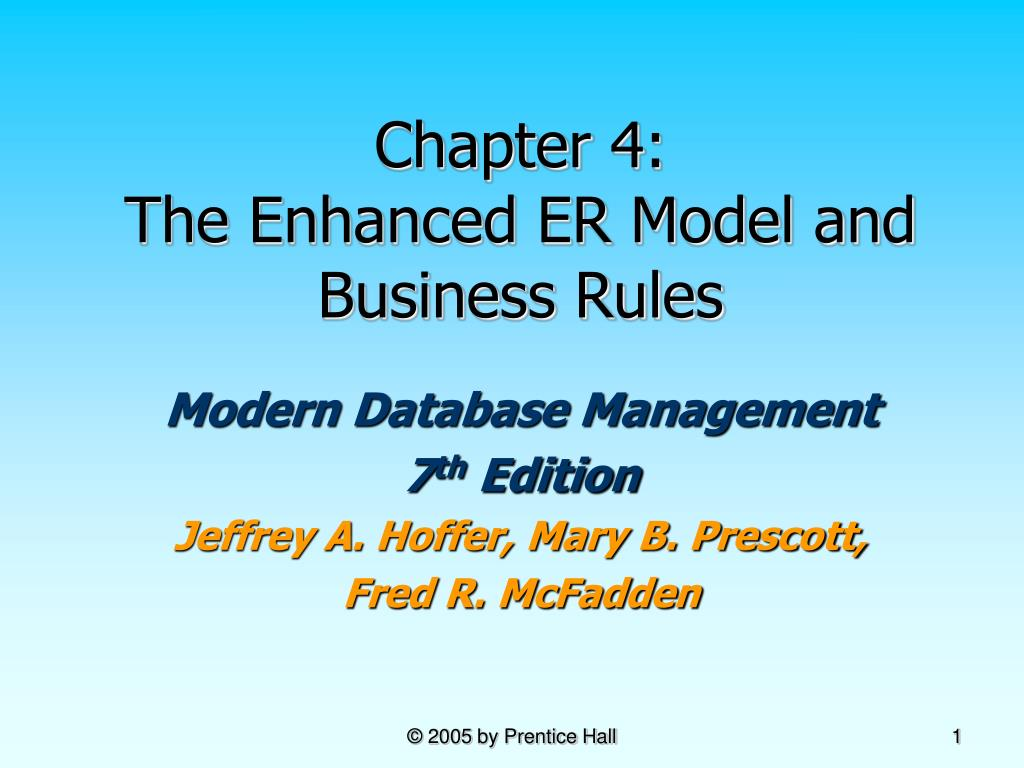 chapter 4 the enhanced er model and business rules l.