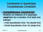 constraints in supertype completeness constraint