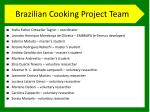 brazilian cooking project team