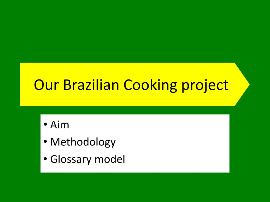Our Brazilian Cooking project