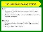 the brazilian cooking project