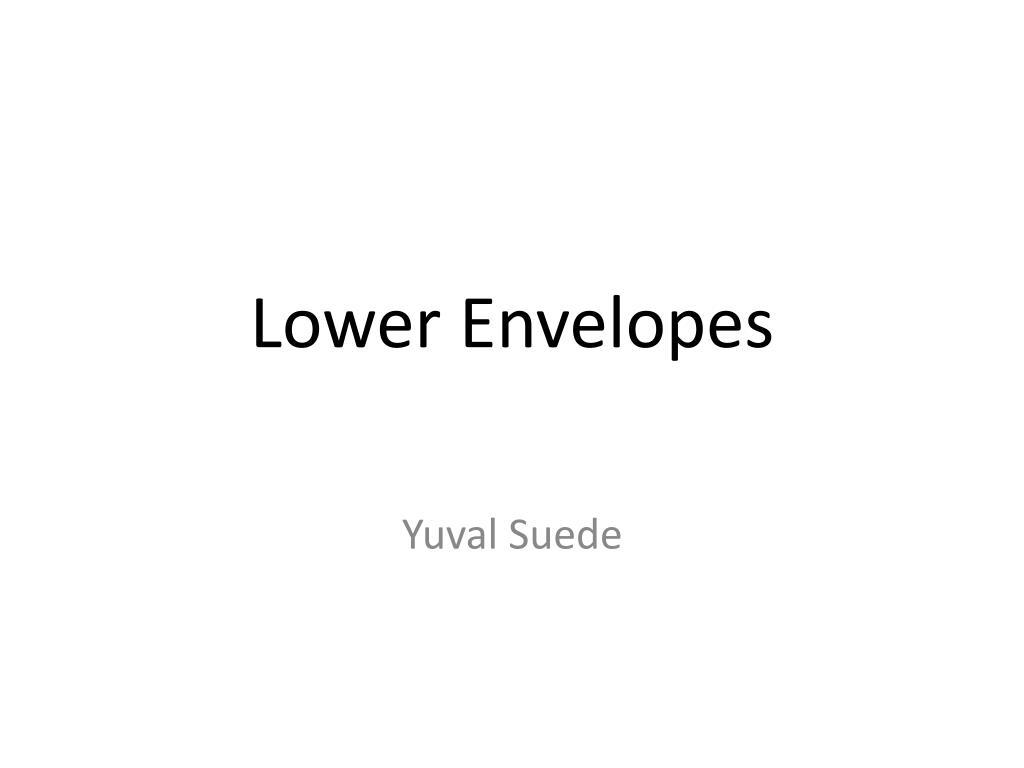 lower envelopes l.