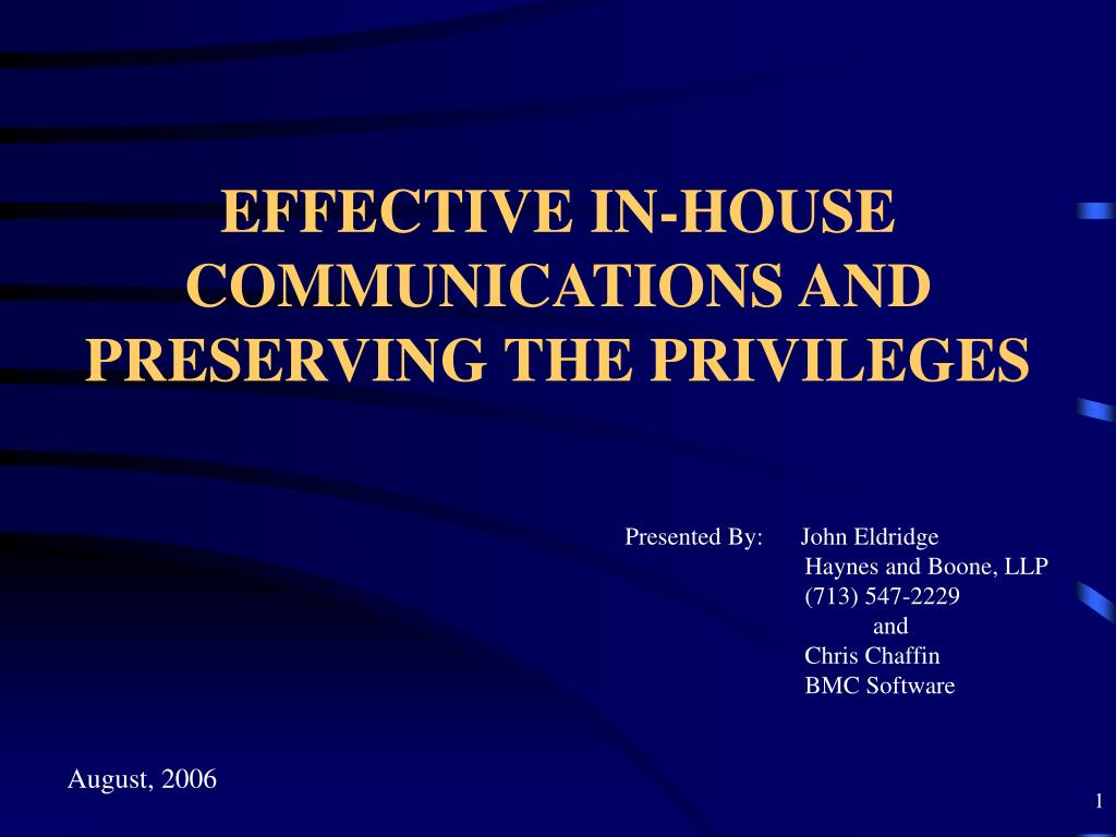 effective in house communications and preserving the privileges l.