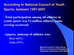 according to national council of youth sports between 1997 2001