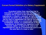 current formal definition of a dietary supplement