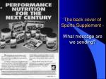 the back cover of sports supplement what message are we sending