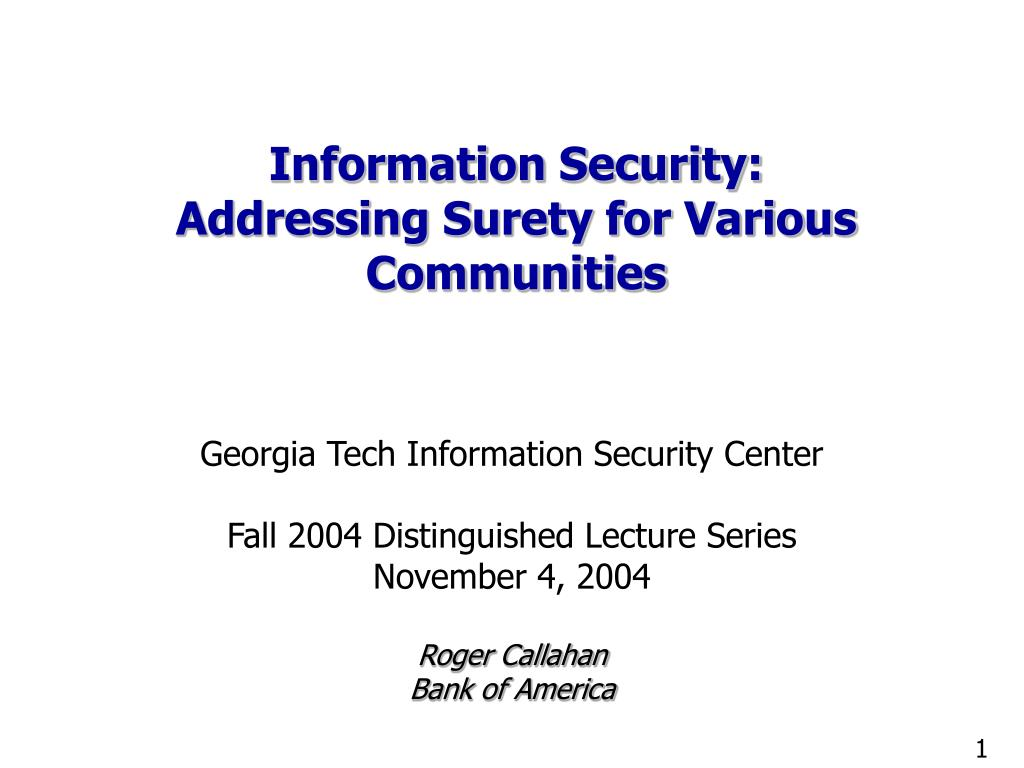 information security addressing surety for various communities l.