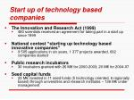 start up of technology based companies