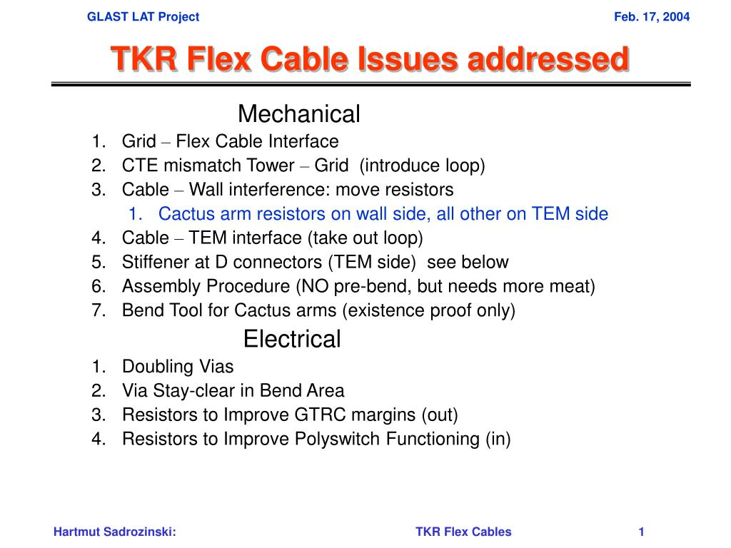 tkr flex cable issues addressed l.