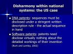 disharmony within national systems the us case