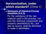 harmonization under which standard china 1
