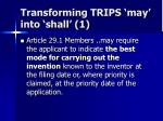 transforming trips may into shall 1
