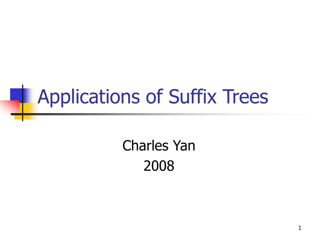 applications of suffix trees l.