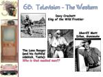 6b television the western