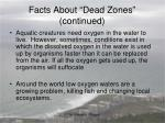 facts about dead zones continued
