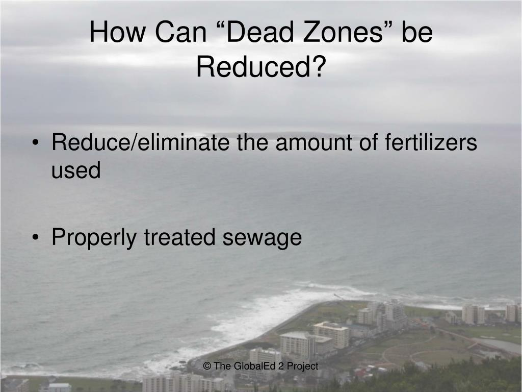 "How Can ""Dead Zones"" be Reduced?"