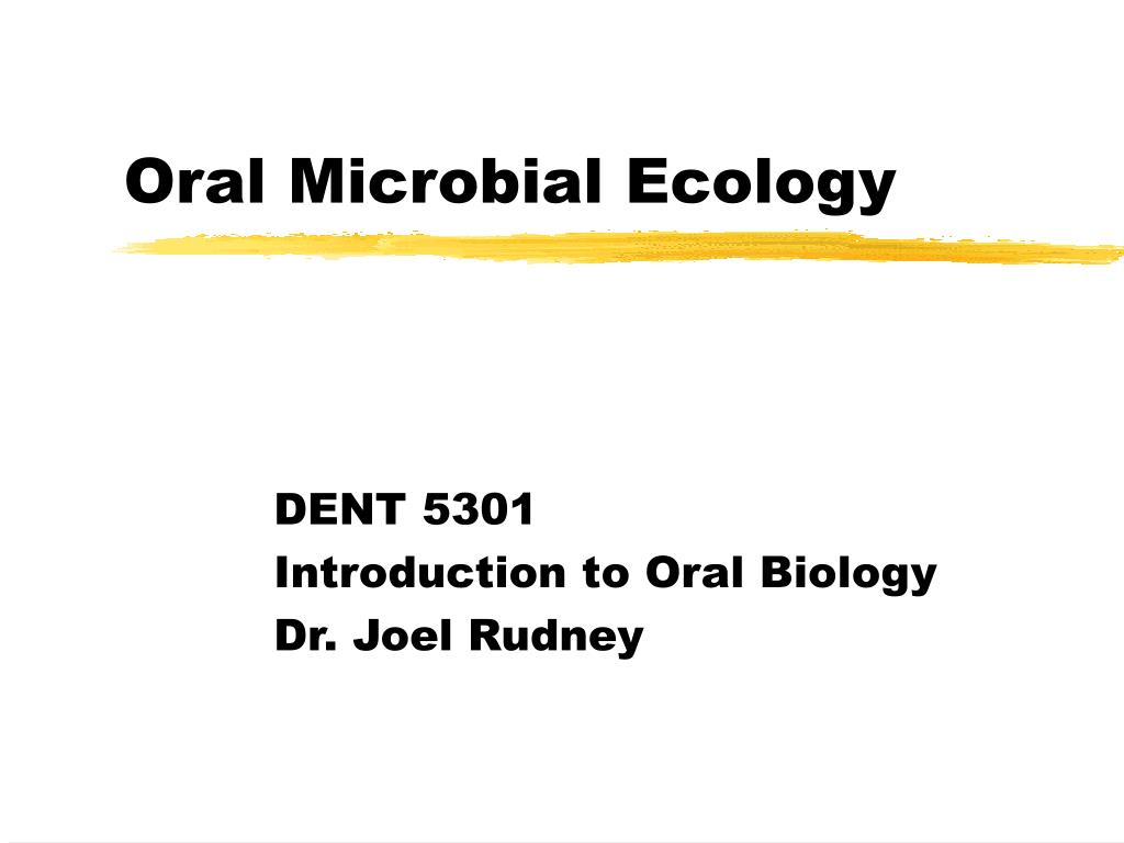 oral microbial ecology l.