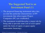 the suggested tool is an investment fund 1