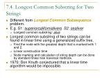 7 4 longest common substring for two strings