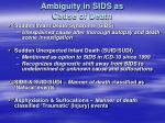 ambiguity in sids as cause of death