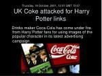 thursday 18 october 2001 12 07 gmt 13 07 uk coke attacked for harry potter links