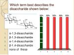 which term best describes the disaccharide shown below