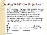 working with fischer projections