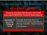 recovery act fsr due dates