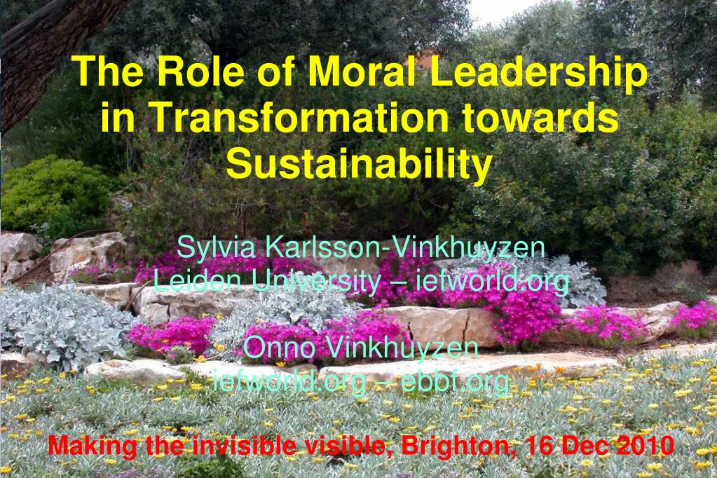the role of moral leadership in transformation towards sustainability l.