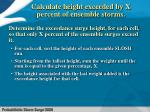 calculate height exceeded by x percent of ensemble storms
