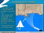varying katrina s tracks
