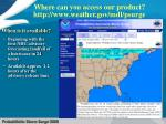 where can you access our product http www weather gov mdl psurge