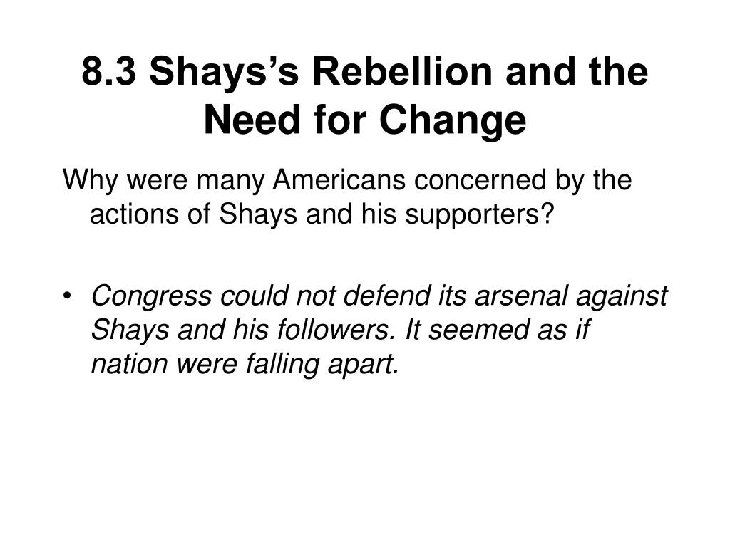 8 3 shays s rebellion and the need for change l.