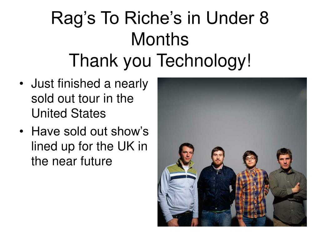 Rag's To Riche's in Under 8 Months
