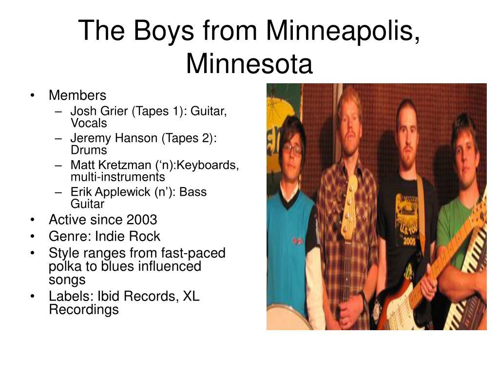 The Boys from Minneapolis, Minnesota