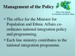 management of the policy