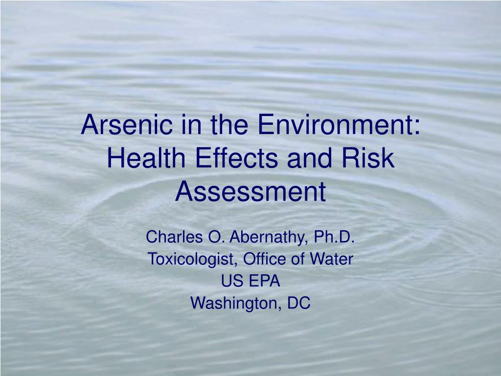 arsenic in the environment health effects and risk assessment l.