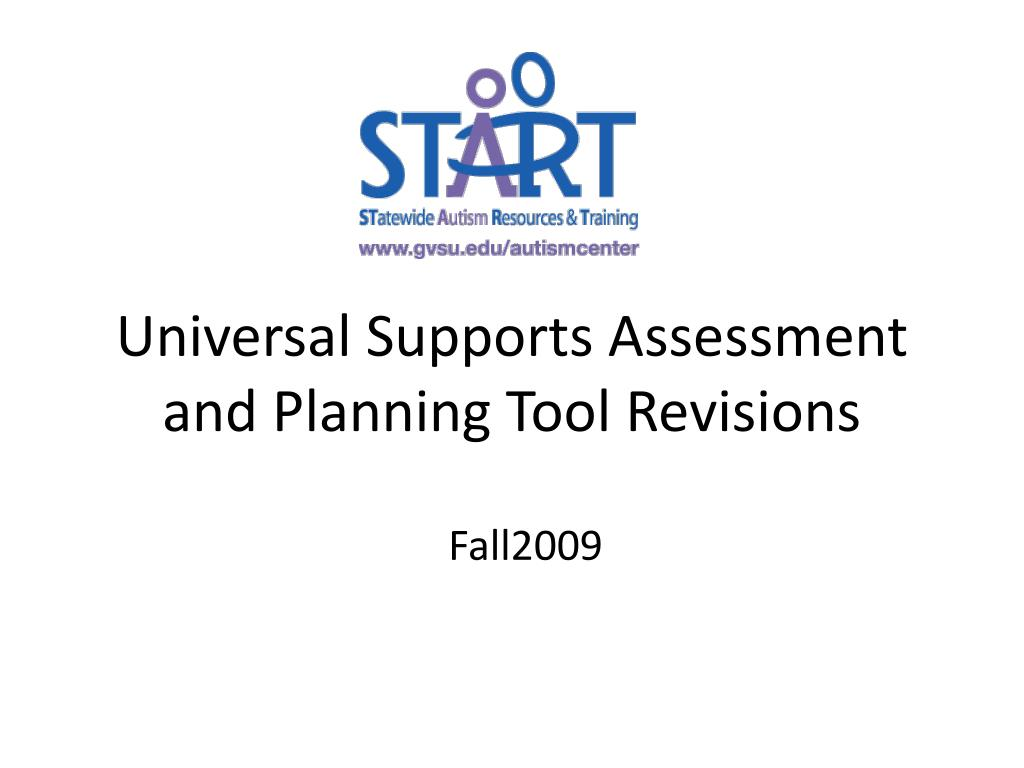 universal supports assessment and planning tool revisions l.