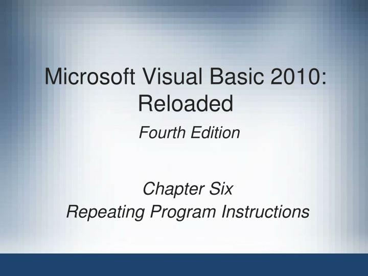 microsoft visual basic 2010 reloaded fourth edition n.