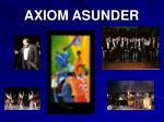 axiom asunder