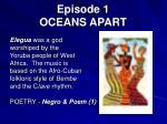 episode 1 oceans apart
