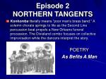 episode 2 northern tangents