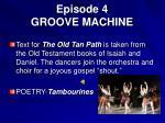 episode 4 groove machine19