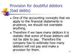 provision for doubtful debtors bad debts