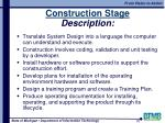 construction stage description
