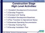 construction stage high level activities