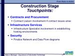 construction stage touchpoints