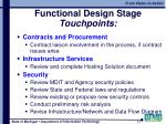 functional design stage touchpoints