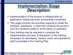implementation stage description