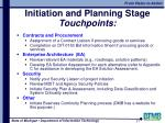 initiation and planning stage touchpoints